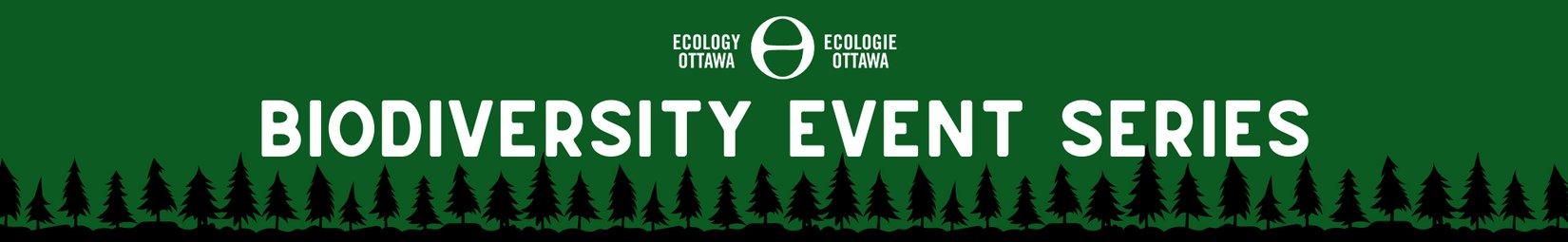 Ecology Ottawa's Biodiversity Event Series