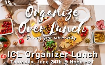 ICL Organizer Lunch: Serving Your Community