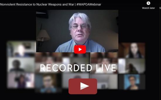Nonviolent Resistance to Nuclear Weapons and War - Webinar