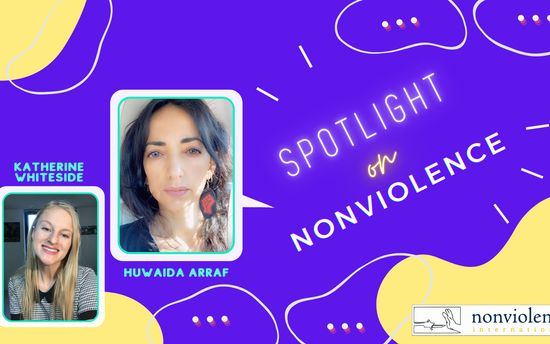 Spotlight on Nonviolence - Huwaida Arraf