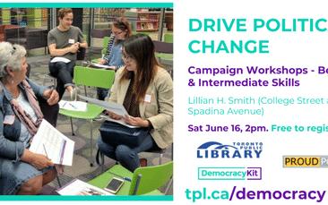 Drive Political Change- Workshops for Beginners & Intermediate Skills