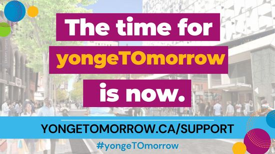 .@yongetomorrow is our chance to bring one of Toronto's most historic and culturally important streets back onto the world stage. Visit www.yongetomorrow.ca/support to read the report and to tell City Councillors that you support the #yongeTOmorrow proposal.